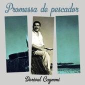 Promessa de Pescador de Dori Caymmi