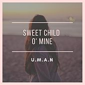 Sweet Child O' Mine by Uman