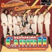 Simplemente Caribuenismo by Sensación Caribú