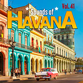 Sounds of Havana, Vol. 41 by Various Artists