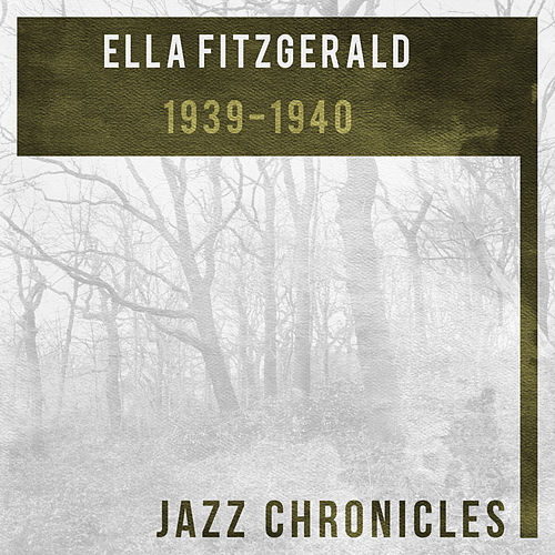 Ella Fitzgerald: 1939-1940 (Live) by Ella Fitzgerald
