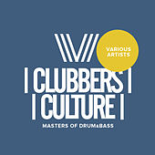 Clubbers Culture: Masters Of Drum & Bass - EP by Various Artists
