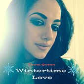 Wintertime Love by Prom Queen