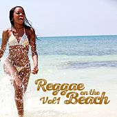 Reggae On The Beach Vol.1 by Various Artists
