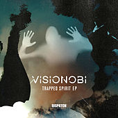 Trapped Spirit EP by Visionobi