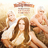 Wrapped Up Good von The McClymonts