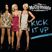 Kick It Up von The McClymonts