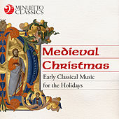 Medieval Christmas (Early Classical Music for the Holidays) von Various Artists