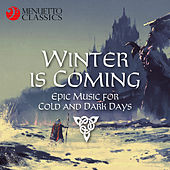 Winter is Coming (Epic Music for Cold and Dark Days) de Various Artists