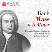 Bach: Mass in B Minor, BWV 232 von English Chamber Orchestra