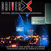 Driver X (Original Motion Picture Soundtrack) by Various Artists