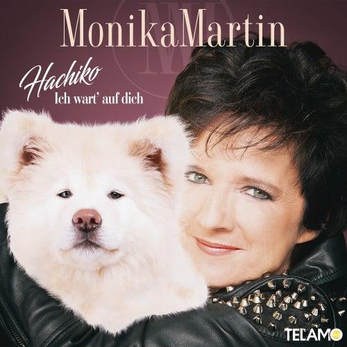Hachiko: Ich wart' auf dich von Monika Martin