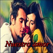 Nuestro Amor by Various Artists