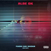 Fuori dai radar mixtape de Albe Ok
