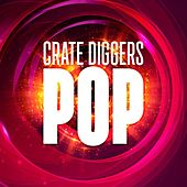 Crate Diggers Pop de Various Artists