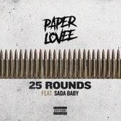 25 Rounds (feat. Sada Baby) de Paper Lovee
