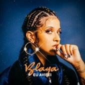 Eu Avisei - EP de Blaya