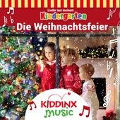 Die Weihnachtsfeier (Lieder aus meinem Kindergarten) von KIDDINX Music