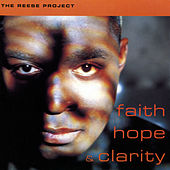 Faith, Hope & Clarity by Reese Project