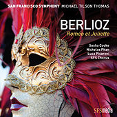 Berlioz: Roméo et Juliette von San Francisco Symphony