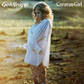 Caravan Girl de Goldfrapp