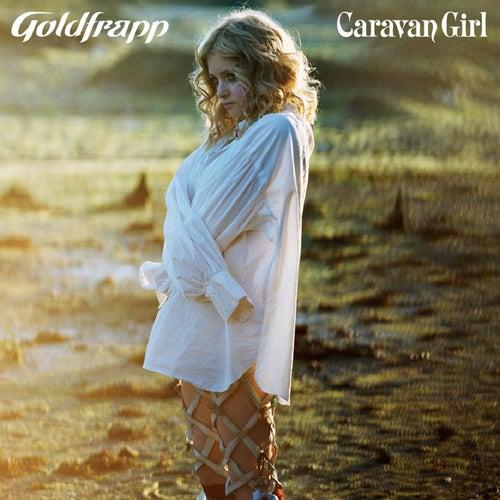 Caravan Girl von Goldfrapp