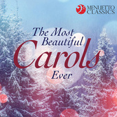 The Most Beautiful Carols Ever (Legendary Choirs Sing Christmas Favorites) de Various Artists