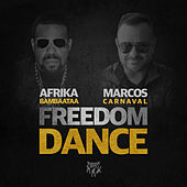 Freedom Dance by Afika Bambaataa