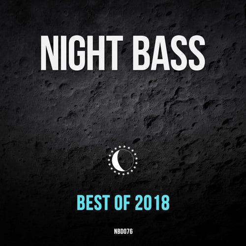 Best of Night Bass 2018 von Various Artists