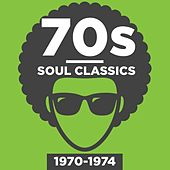 70s Soul Classics 1970-1974 by Various Artists