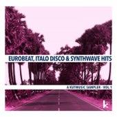 Eurobeat, Italo Disco & Synthwave Hits, Vol. 1 von Various Artists