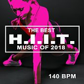 The Best Hiit Music of 2018 (140 Bpm - 32 Count Unmixed High Intensity Interval Training Workout Music Ideal for Gym, Jogging, Running, Cycling, Cardio and Fitness) von HIIT Beats