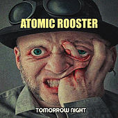 Tomorrow Night de Atomic Rooster