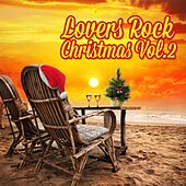 Lovers Rock Christmas Vol. 2 by Various Artists