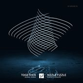 Together (Signal Remix) / Sizzle Fizzle (Circuits Rewire) von Mefjus