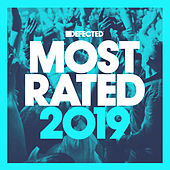 Defected Presents Most Rated 2019 (Mixed) by Various Artists