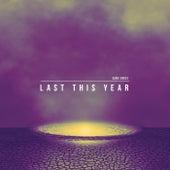 Last This Year von Sans Souci