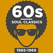 60s Soul Classics 1965-1969 by Various Artists