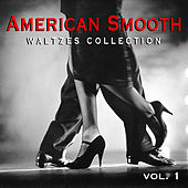 American Smooth Waltzes Collection vol. 1 by Various Artists