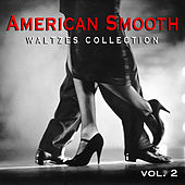 American Smooth Waltzes Collection vol. 2 by Various Artists