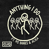 Anything I Do de Warlock & C.L.I.q