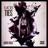 Mob Ties by Hood Rich