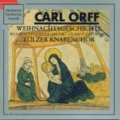 Carl Orff: Weihnachtsgeschichte von Carl Orff