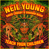 Teach Your Children van Neil Young
