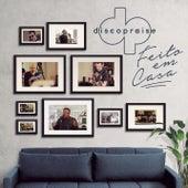 Feito em Casa by Discopraise