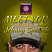 Meet You Italian di Johnny Spaziale