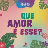 Que Amor é Esse? de Duo Franco