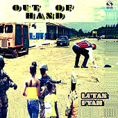Out of Hand by Lutan Fyah