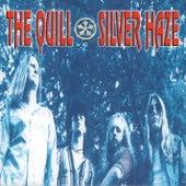 Silver Haze (Bonus Tracks Version Remastered) von The Quill