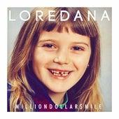 Milliondollar$Mile von Loredana
